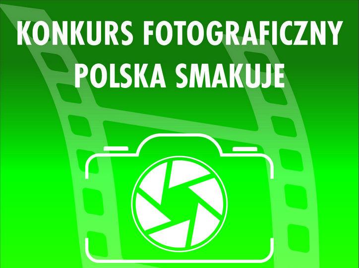 Plakat konkurs fotograficzny Polska smakuje